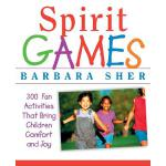 预订 Spirit Games: 300 More Fun Activities That Bring Childre