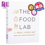 【中商原版】食物实验室 英文原版 The Food Lab: Better Home Cooking Through