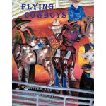 预订 Flying Cowboys [ISBN:9781456794507]
