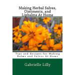 预订 Making Herbal Salves, Ointments, and Lipbalms At Home: T