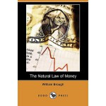 预订 The Natural Law of Money (Dodo Press) [ISBN:978140995205