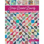 预订 Scrap-Basket Bounty: 16 Single-Block Quilts That Make Yo