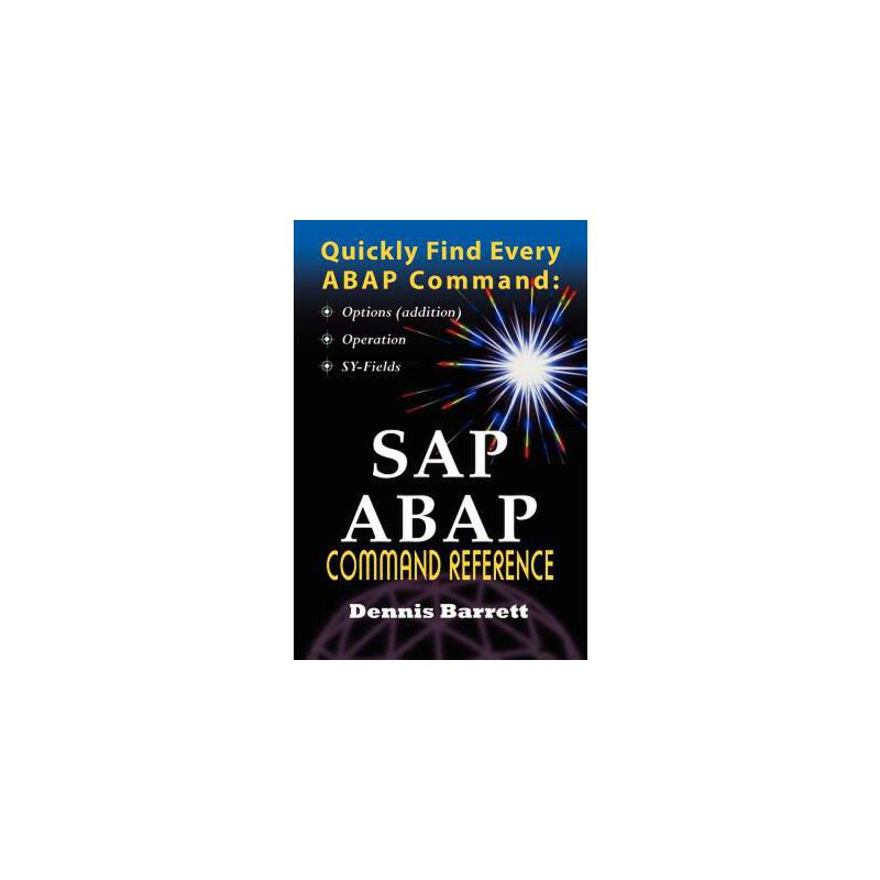 【预订】SAP ABAP Command Reference 预订商品,需要1-3个月发货,非质量问题不接受退换货。