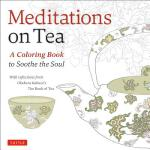 预订 Meditations on Tea: A Coloring Book to Soothe the Soul [