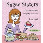 预订 Sugar Sisters: Desserts for the Naughty and Nice [ISBN:9