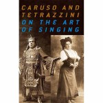 Caruso and Tetrazzini On the Art of Singing(【按需印刷】)