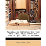 预订 Essentials of Diseases of the Nose and Throat Arranged i