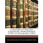 预订 A History of English Literature: Wordsworth (1770) to Sw