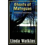 预订 Ghosts of Mateguas: A Mateguas Island Novel [ISBN:978194