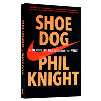 【中商原版】正版 鞋狗 英文原版 耐克回忆录  Shoe Dog: A Memoir of Nike  Nike品牌创始人 Phil Knight 菲尔奈特自传 比尔盖茨2016推荐书单