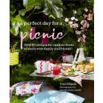 预订 A Perfect Day for a Picnic: Over 80 Recipes for Outdoor