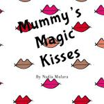 预订 Mummy's Magic Kisses: A Fun Rhyming Picture Book for Chi