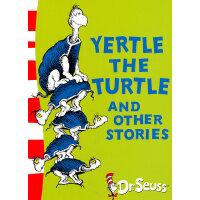 Yertle the Turtle and Other Stories 苏斯博士:乌龟耶尔特及其他故事 ISBN 97