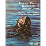 预订 Emergency Care and Rehabilitation of Oiled Sea Otters: A