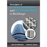 Principles of Heating, Ventilation, and Air Conditioning in