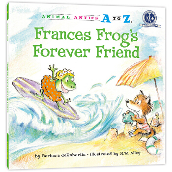 幼儿园里的26个开心果:永远的朋友 Animal Antics A to Z : Frances Frog's Forever Friend 英语启蒙绘本,含地道美语音频。满足孩子认字母、学单词、练表达、培养好性格好品质等多重需要,适合幼儿园至小学低中年级孩子阅读。先后获得美国《学习杂志》教师选择儿童读物奖和家庭读物等奖。