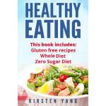 预订 Healthy Eating: 3 Manu*s - Gluten Free Recipes, Whole Di