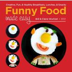 预订 Funny Food Made Easy: Creative, Fun, & Healthy Breakfast