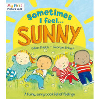 My First Picture Book: Sometimes I Feel Sunny 我的第一本图画书:有时我感