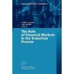 【预订】The Role of Financial Markets in the Transition Process