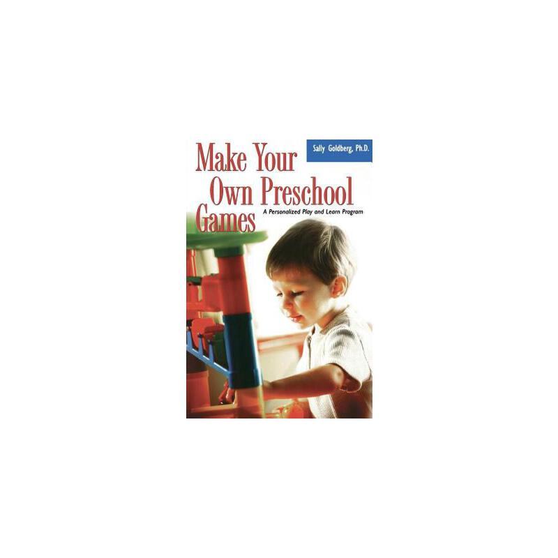 【预订】Make Your Own Preschool Games  A Personalized Play And Learn Program 预订商品,需要1-3个月发货,非质量问题不接受退换货。