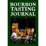 预订 Bourbon Tasting Journal: Whiskey Tasting Logbook, Rating
