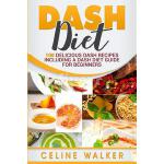 预订 Dash Diet: 100 Delicious Dash Recipes Including a Dash D