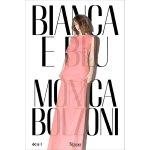 意大利服装设计师莫尼卡博尔佐尼的设计Bianca e Blu Monica Bolzoni 英文原版