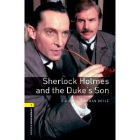 Oxford Bookworms Library: Level 1: Sherlock Holmes and the D