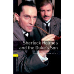 Oxford Bookworms Library: Level 1: Sherlock Holmes and the