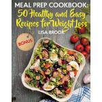 预订 Meal Prep Cookbook: 50 Healthy and Easy Recipes for Weig
