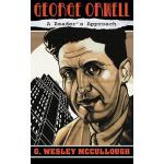 预订 George Orwell: A Reader's Approach [ISBN:9781844016327]
