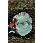 预订 Peter and the Enchanted Cavern [ISBN:9781909395251]