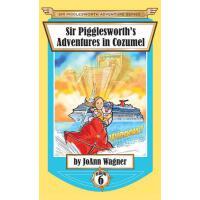 【预订】Sir Pigglesworth's Adventures in Cozumel