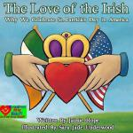 预订 The Love of the Irish: Why We Celebrate St. Patrick's Da