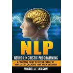 预订 Nlp: Neuro Linguistic Programming-A Practical Guide To T