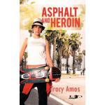 预订 Asphalt and Heroin [ISBN:9781468566666]