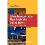 【预订】Urban Transportation Planning in the United States: His