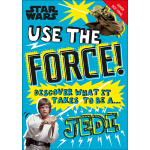 预订 Star Wars Use the Force!: Discover What It Takes to Be a