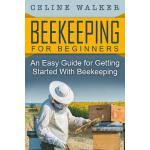 预订 Beekeeping: An Easy Guide for Getting Started with Beeke