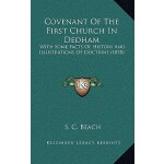 预订 Covenant of the First Church in Dedham: With Some Facts