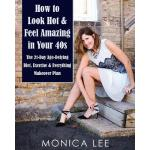 预订 How to Look Hot & Feel Amazing in Your 40s: The 21-Day A