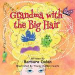 预订 Grandma with the Big Hair [ISBN:9781508631958]