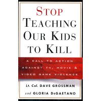 STOP TEACHING OUR KIDS TO KILL(ISBN=9780609606131)