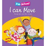 I'm Alive: I Can Move ISBN:9780750259484