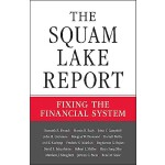 预订 The Squam Lake Report: Fixing the Financial System [ISBN