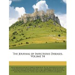 预订 The Journal of Infectious Diseases, Volume 14 [ISBN:9781