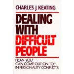 预订 Dealing with Difficult People: How You Can Come Out on T