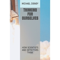 预订 Thinking for Ourselves: How Scientists and Detectives Th