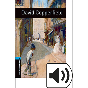 Oxford Bookworms Library: Level 5: David Copperfield 牛津书虫分级读物5级:大卫科波菲尔(英文原版)